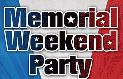 Memorial Weekend Party!