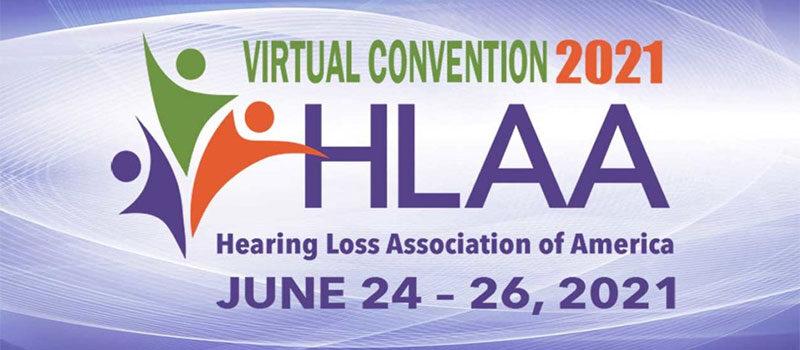HLAA 2021 Virtual Convention
